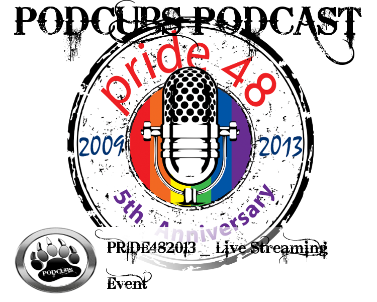PCLSpecial – Pride48 Live Streaming Event 06.22.13