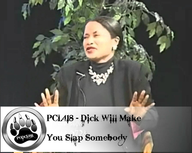 Dick Will Make You Slap Somebody 107