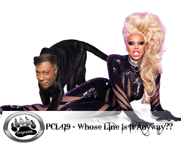 PCL419 – Whose Line Is it Anyway?