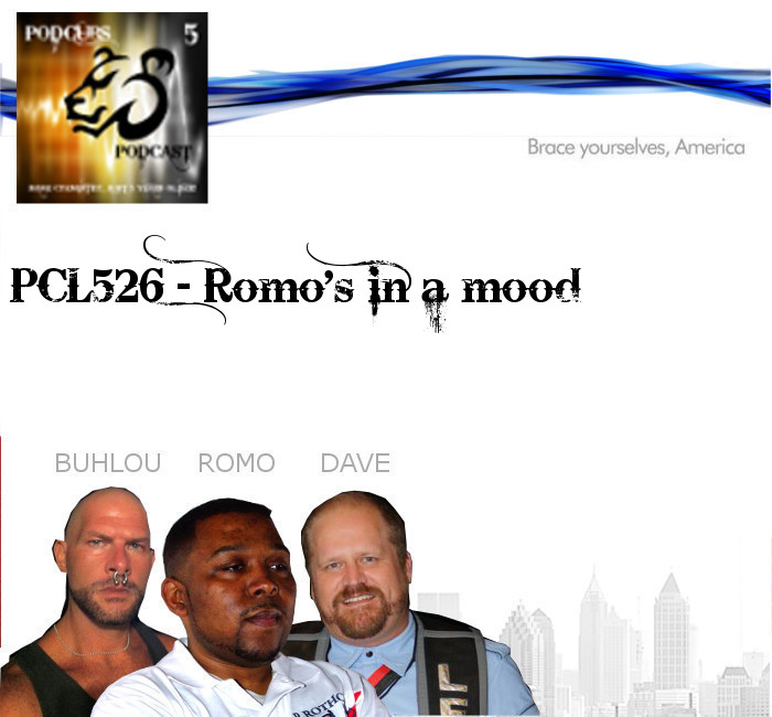 PCL526 – Romo's in a Mood