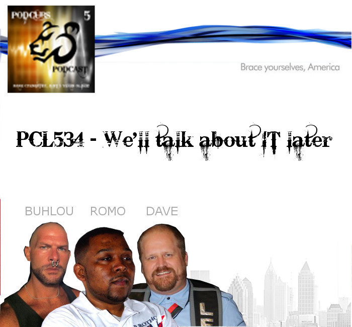 PCL534 – We'll talk about It later