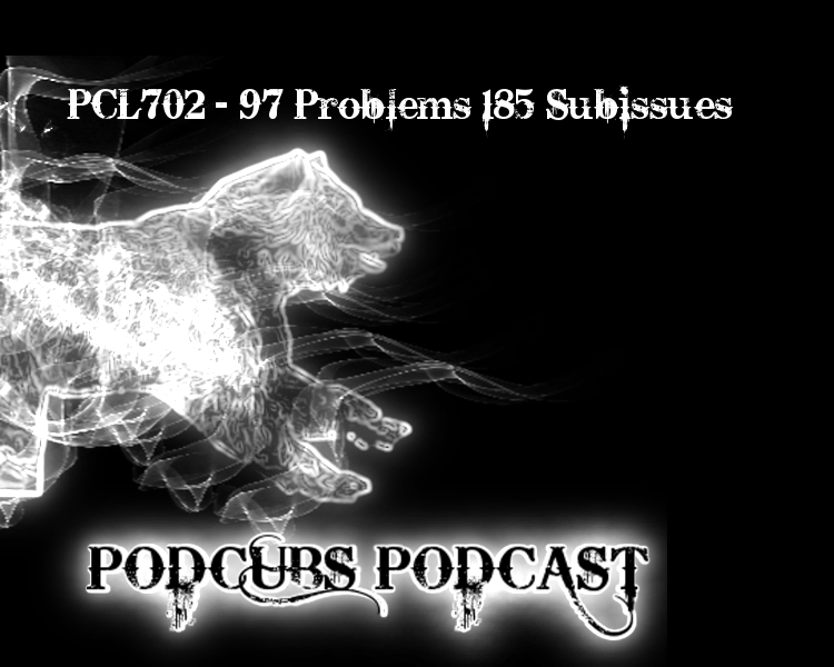 PCL702 – 97 Problems 185 Subissues…
